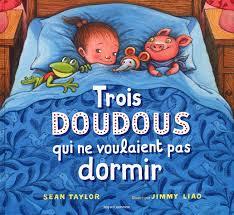 livres du coucher trois doudous qui ne voulaient pas dormir