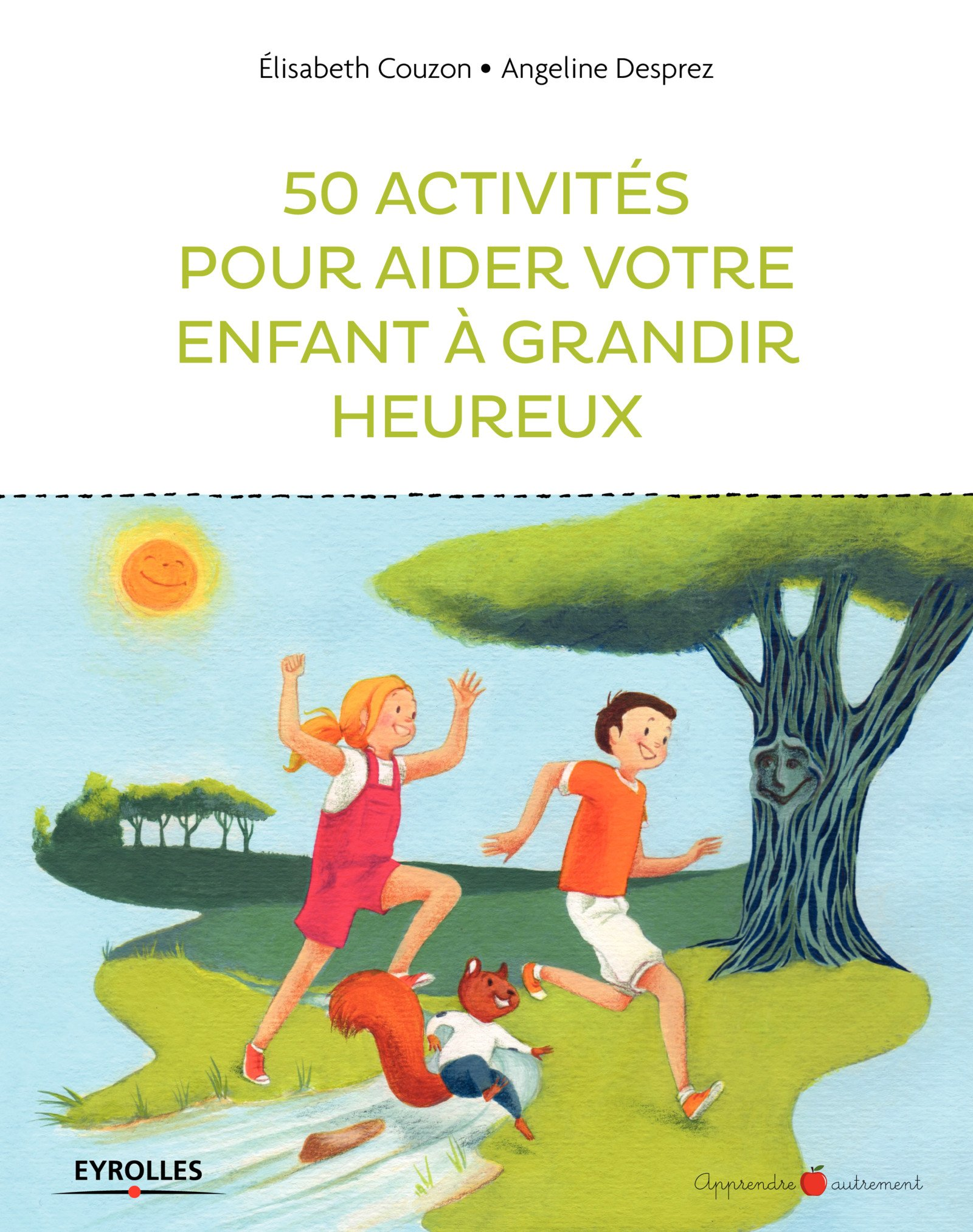 50 activités pour aider votre enfant à grandir heureux