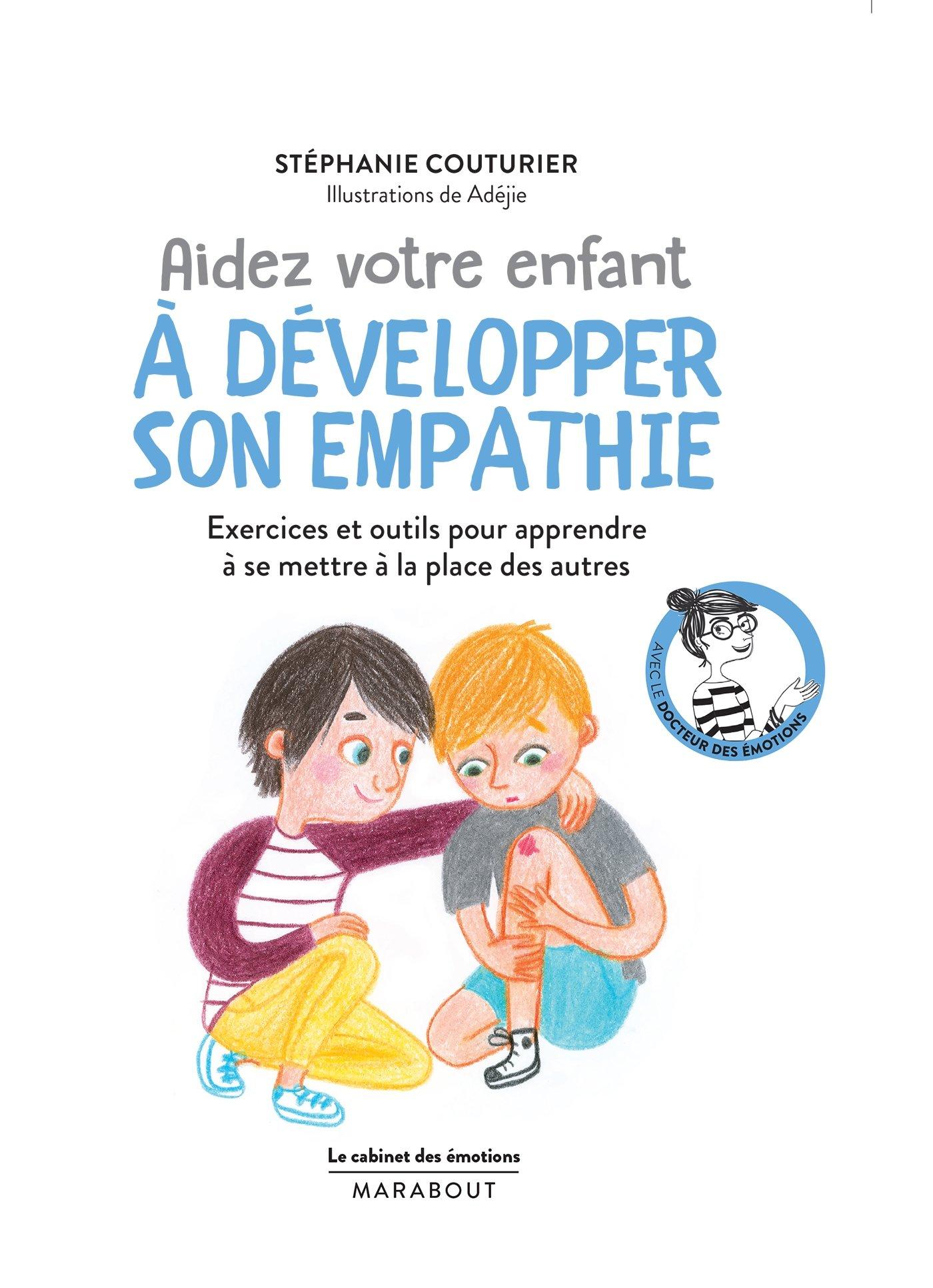 Le cabinet des émotions : des idées pour cultiver l'empathie des enfants