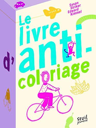 Le livre d'anti-coloriage : un concept idéal pour stimuler la créativité et accompagner les émotions