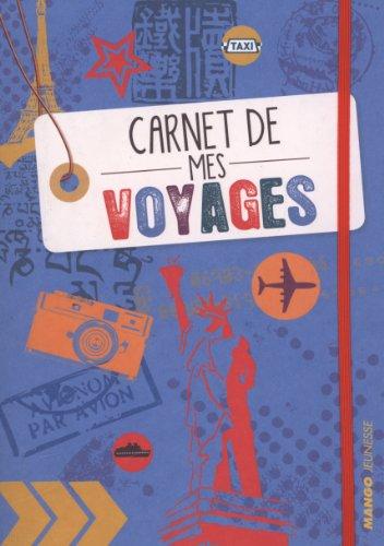 carnet de voyage pour enfant Carnet de mes voyages