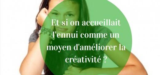 ennui et créativité