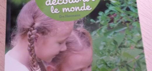 découverte du monde selon la pédagogie Montessori