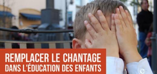 chantage éducation enfants