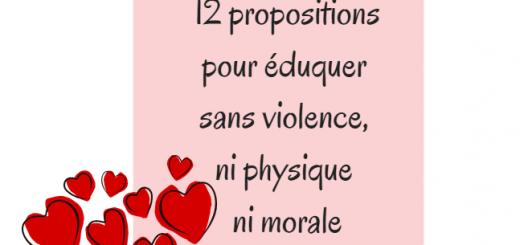 12 propositions pour éduquer sans violence ni physique ni morale
