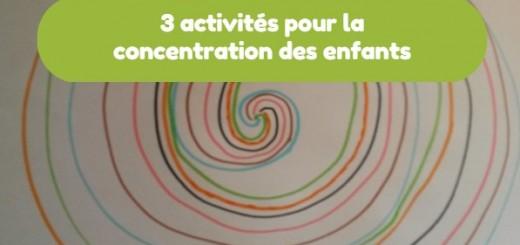 3 activités pour la concentration des enfants