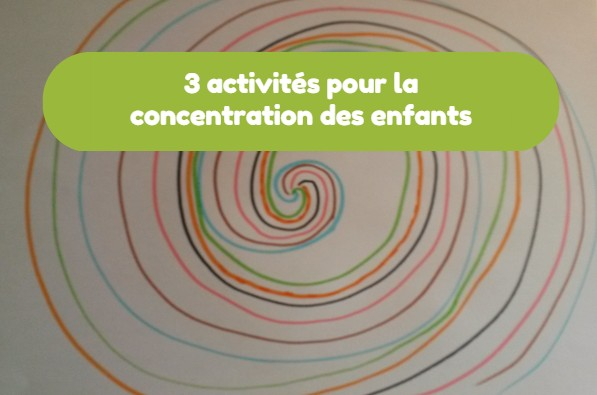 3 activit s pour la concentration des enfants for Interieur a la spirale