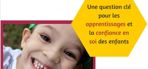 Une question clé pour les apprentissages et la confiance en soi des enfants