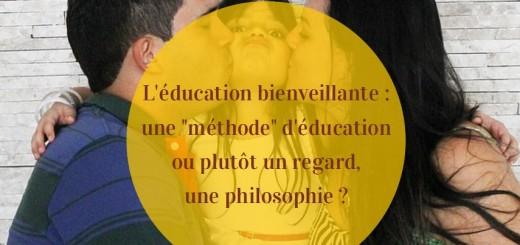 éducation bienveillante