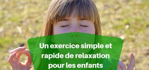 Un exercice simple de relaxation pour les enfants