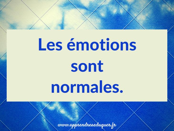 les émotions sont normales
