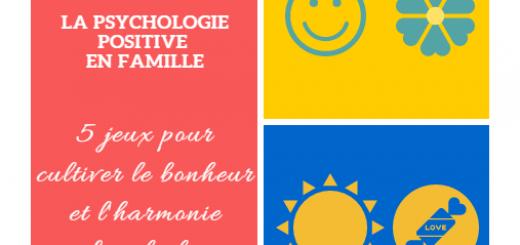 la psychologie positive en famille