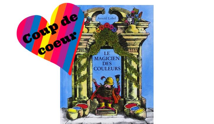 le magicien des couleurs livre enfants