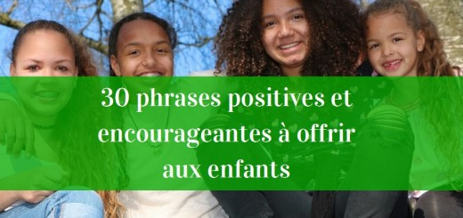 phrases encourageantes enfants