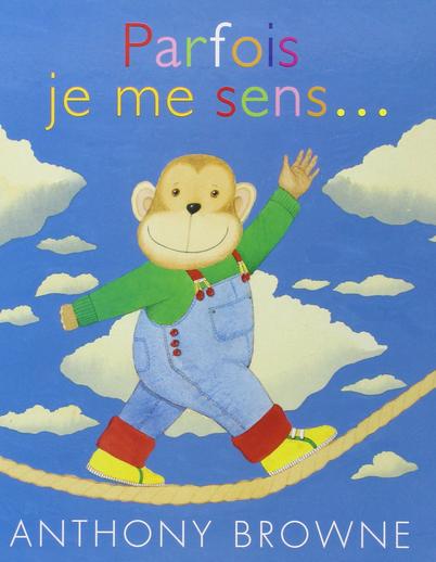 Parfois je me sens... : un livre pour découvrir les émotions dès 3 ans