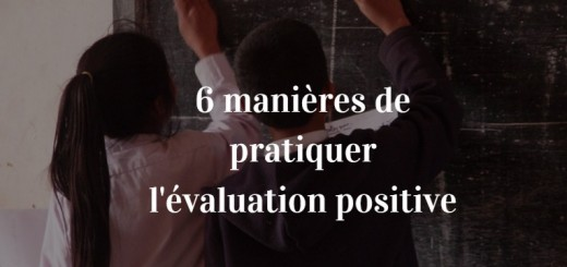 évaluation positive