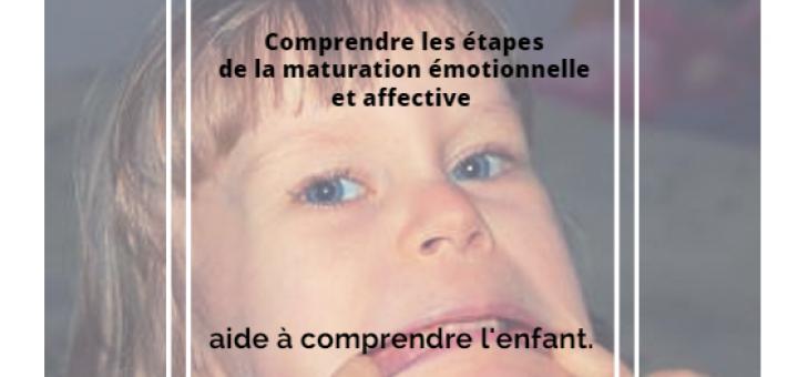 maturation émotionnelle