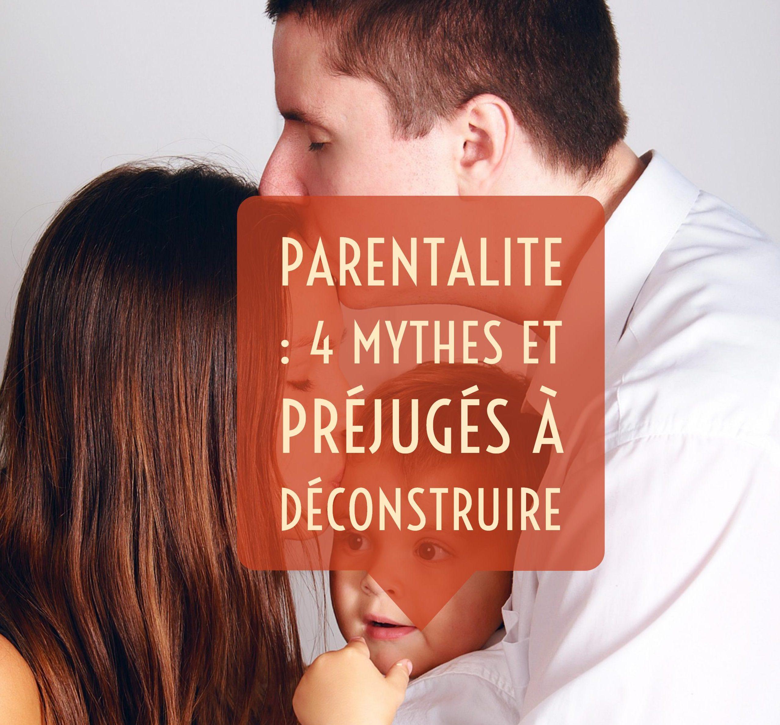 mythes parentalité