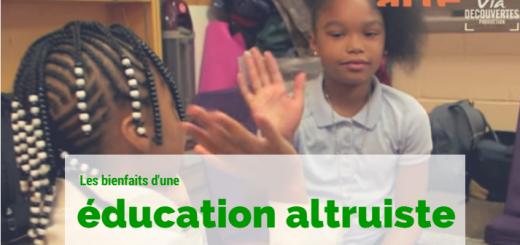 bienfaits éducation altruiste