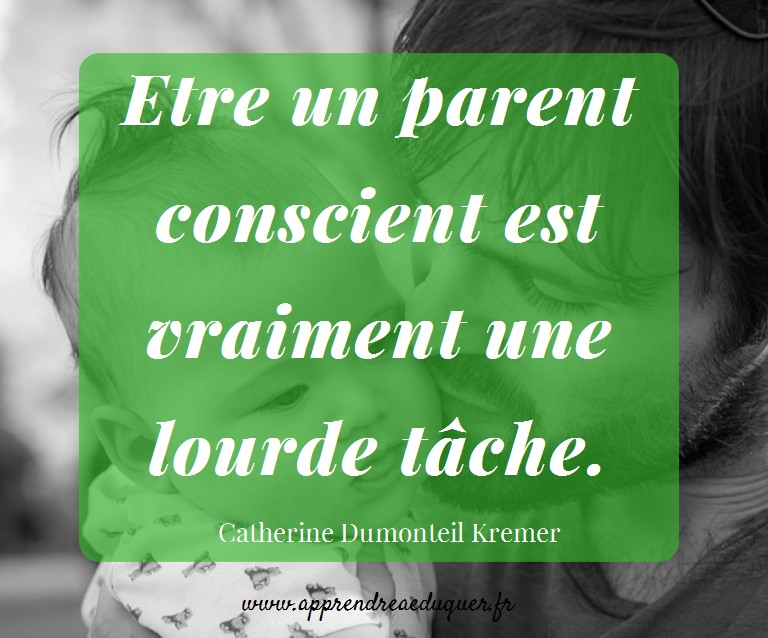 citation parentalité consciente