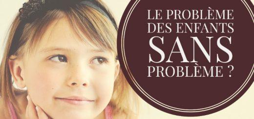 enfant sans problème