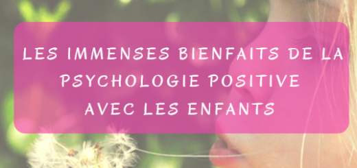 bienfaits psychologie positive enfants