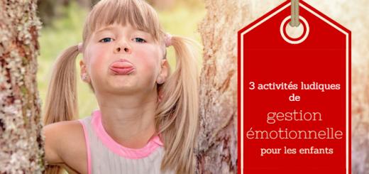 gestion émotionnelle enfants