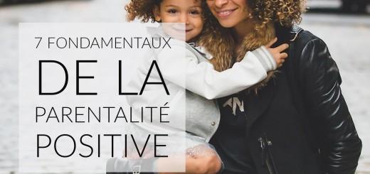 fondamentaux parentalité positive