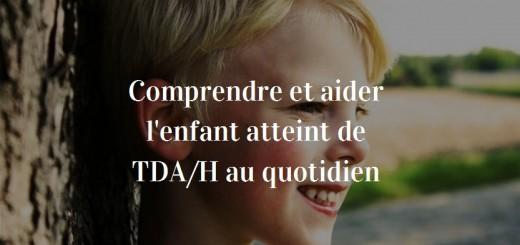 aider enfant TDAH