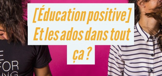 éducation positive ados