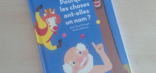 pourquoi les choses ont-elles un nom livre philosophie enfants