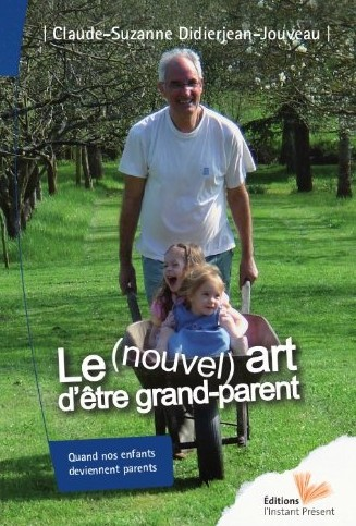 Le nouvel art d'être grand parent