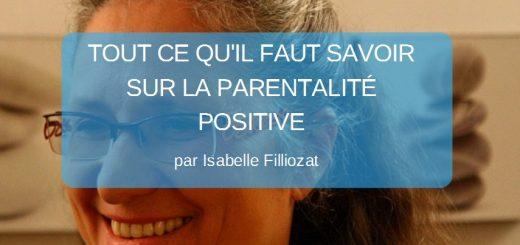 tout-savoir-sur-la-parentalite-positive