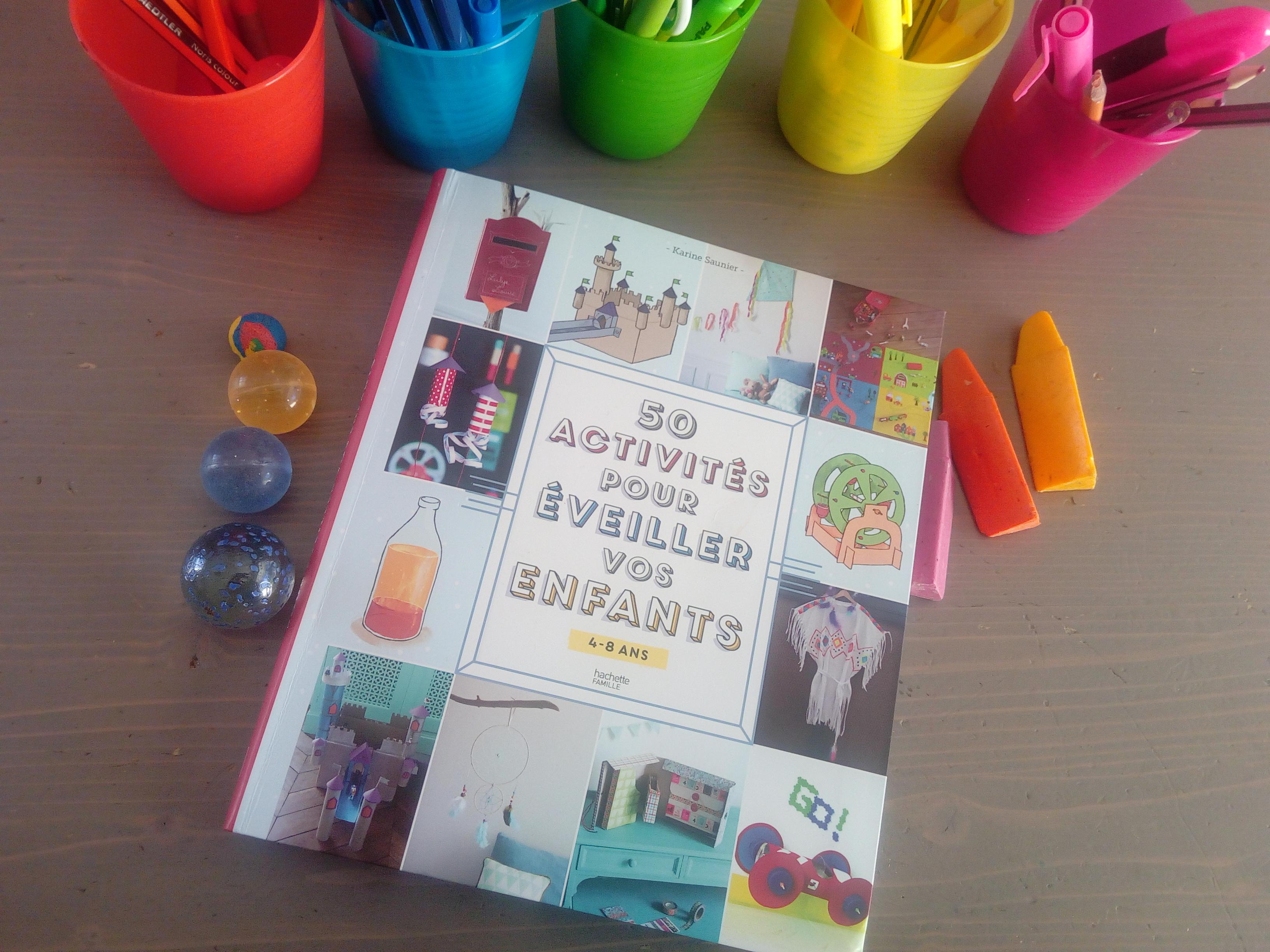 50 activités créatives pour éveiller les enfants