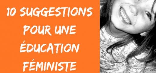 10 suggestions pour une éducation féministe