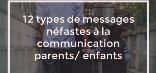messages néfastes communication parents enfants
