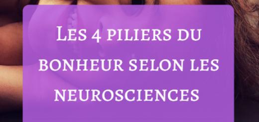piliers bonheur neurosciences