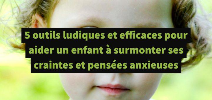 aider enfants pensées anxieuses