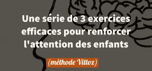 exercices renforcer attention enfants