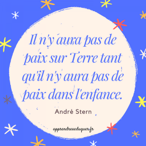 citation éducation André Stern