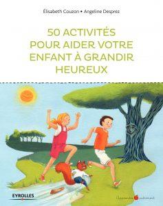 activités rendre enfants heureux