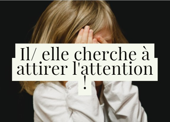 enfant cherche attention