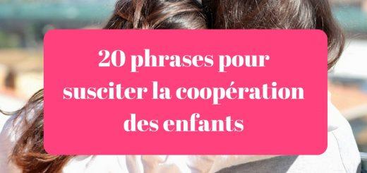 20 phrases pour susciter la coopération des enfants