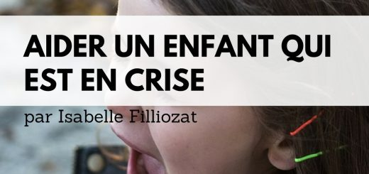 Aider un enfant qui est en crise