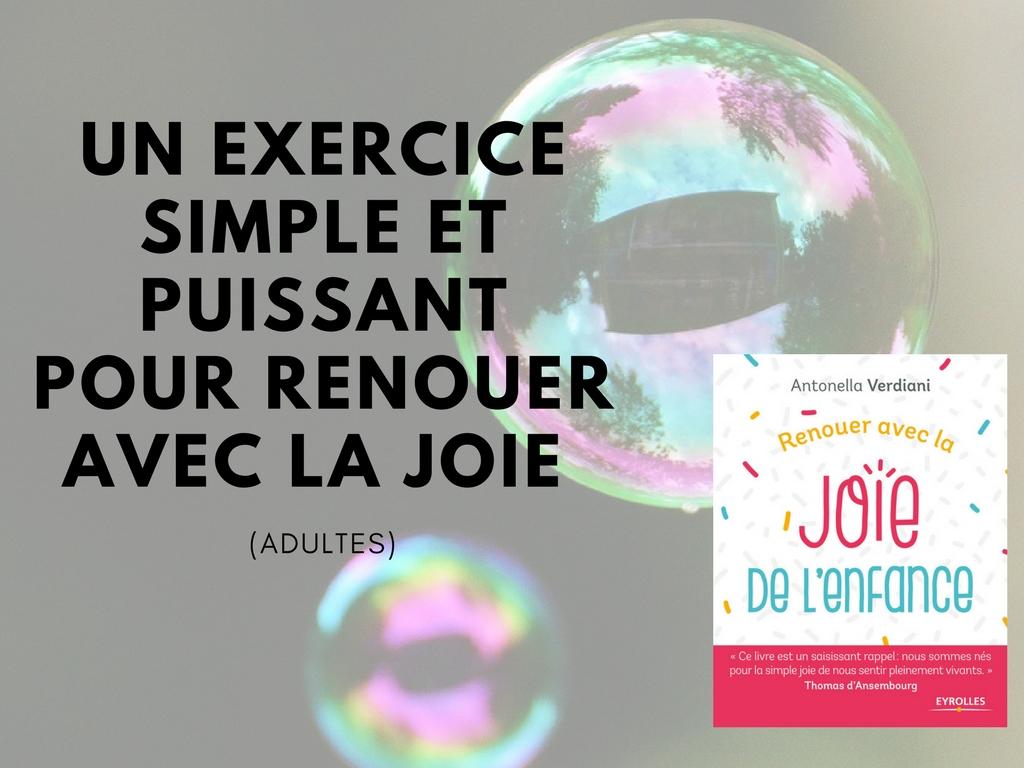 UN EXERCICE SIMPLE ET PUISSANT POUR RENOUER AVEC LA JOIE