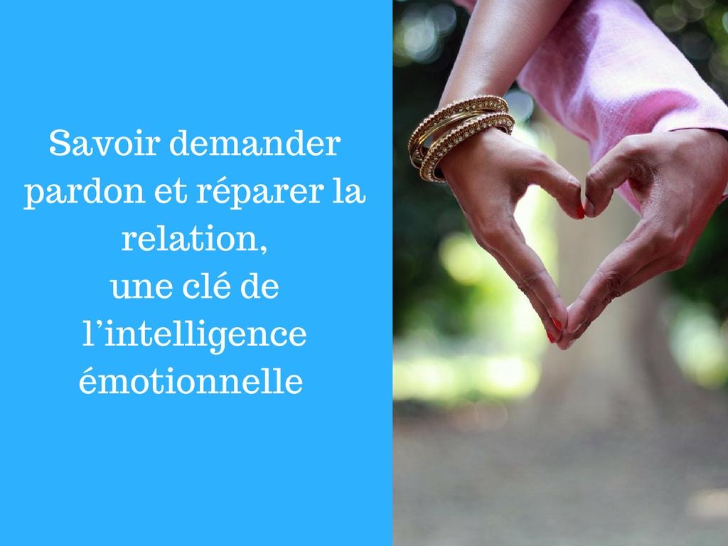 Savoir demander pardon et réparer la relation, une clé de l'intelligence émotionnelle