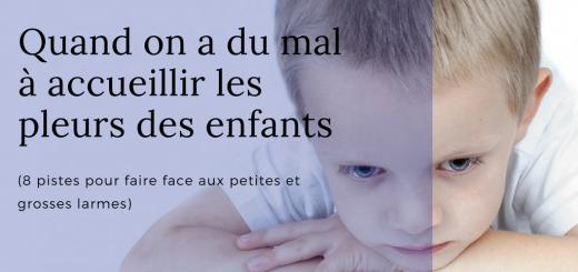 mal à accueillir les pleurs des enfants