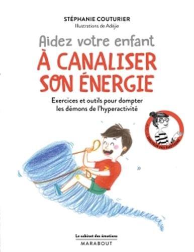 aidez votre enfant à canaliser énergie