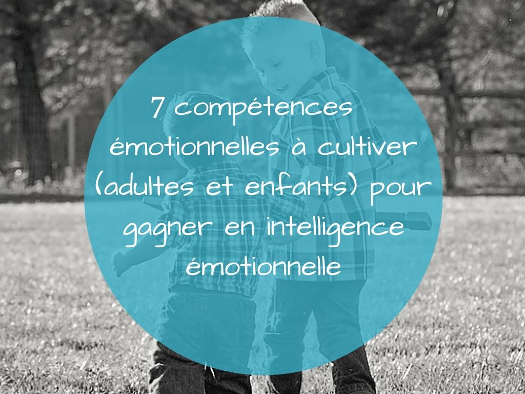 compétences émotionnelles pour gagner en intelligence émotionnelle