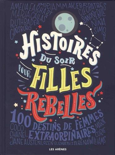histoires pour filles rebelles